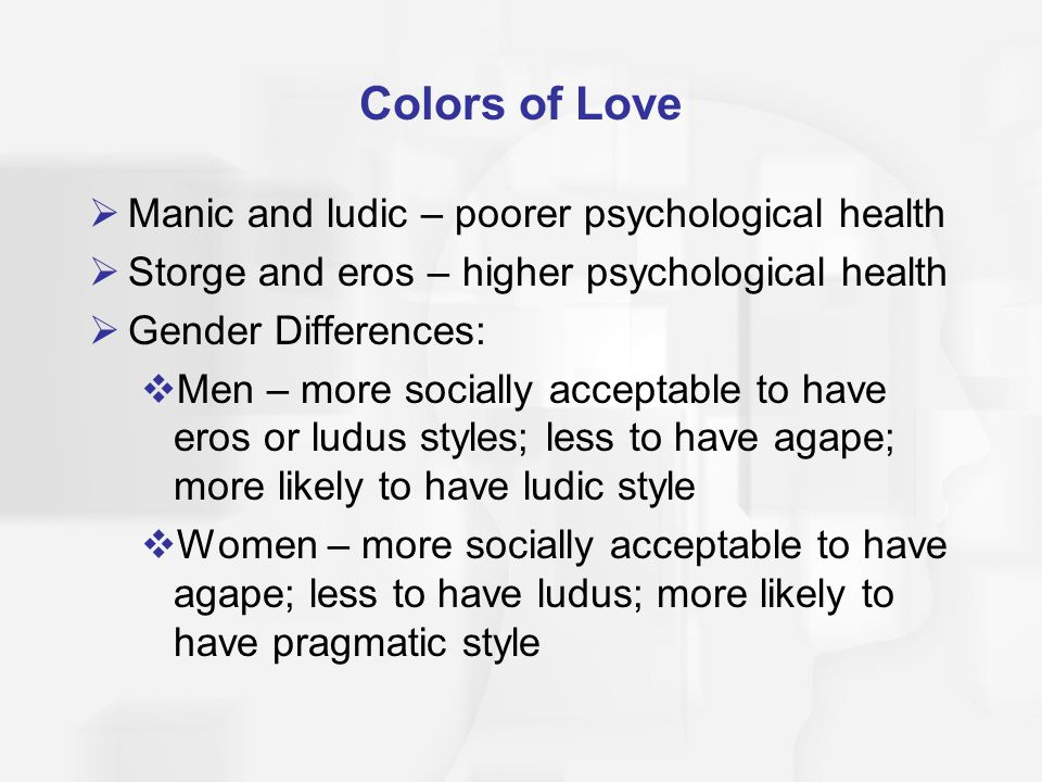 Colors of Love Manic and ludic – poorer psychological health