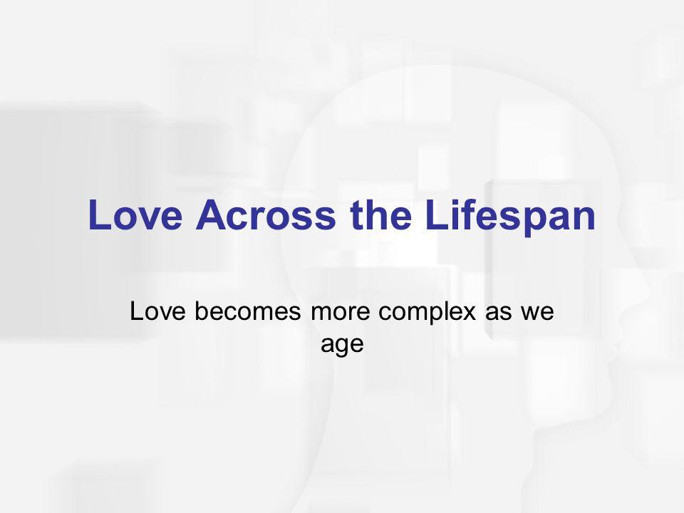 Love Across the Lifespan