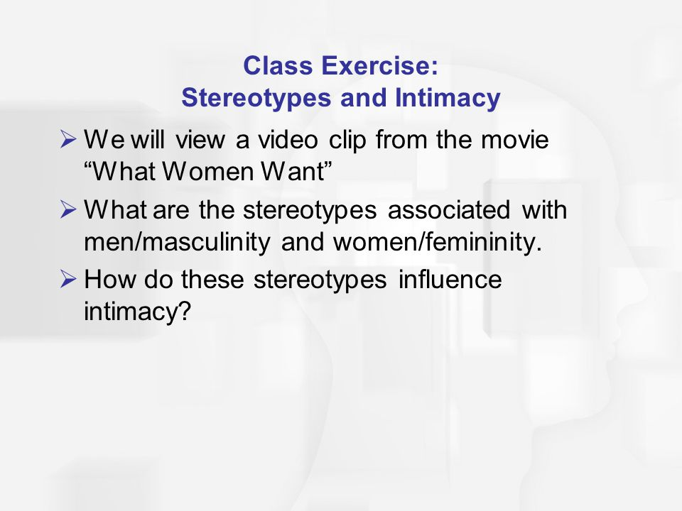 Class Exercise: Stereotypes and Intimacy
