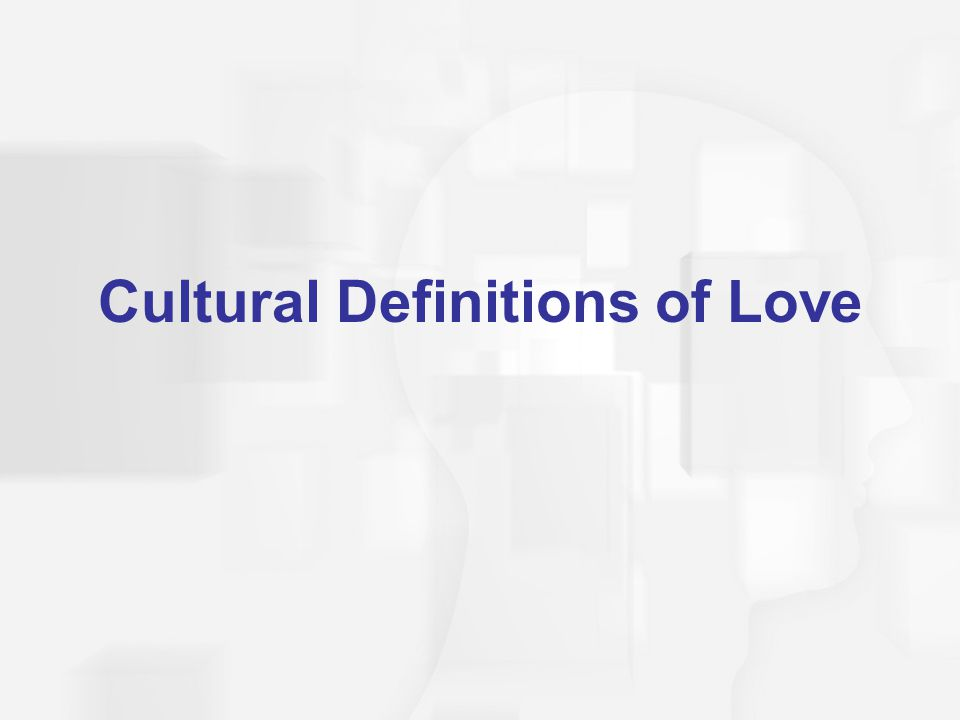 Cultural Definitions of Love