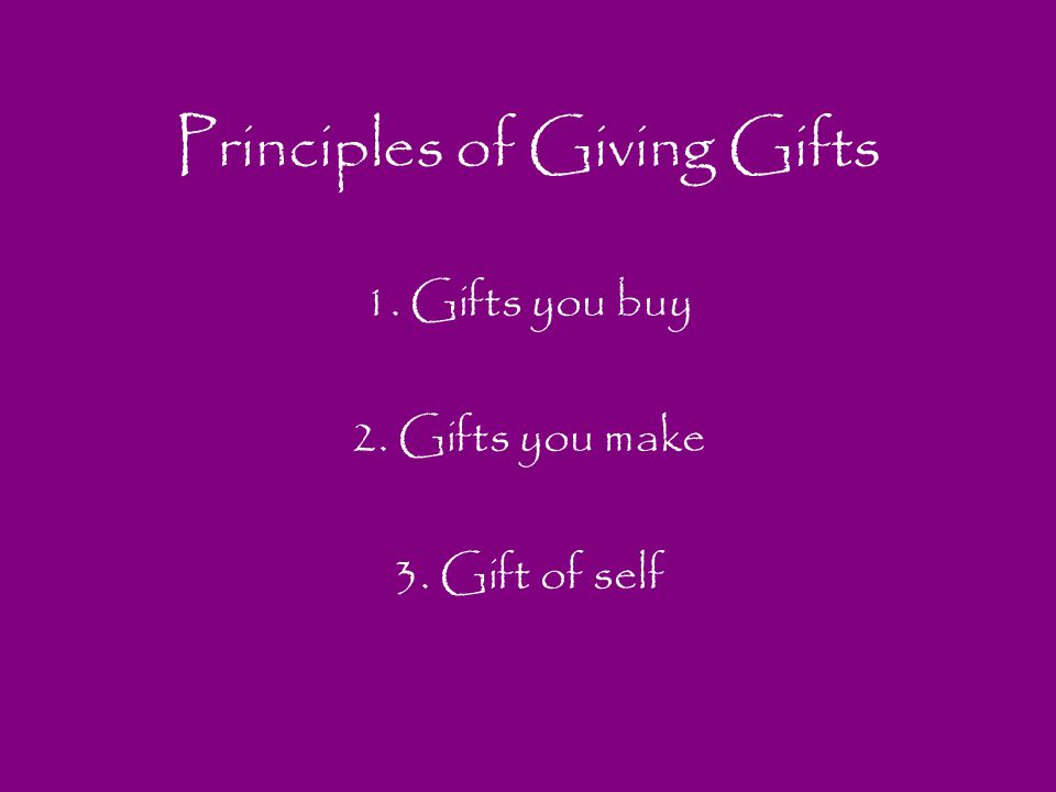 Principles of Giving Gifts