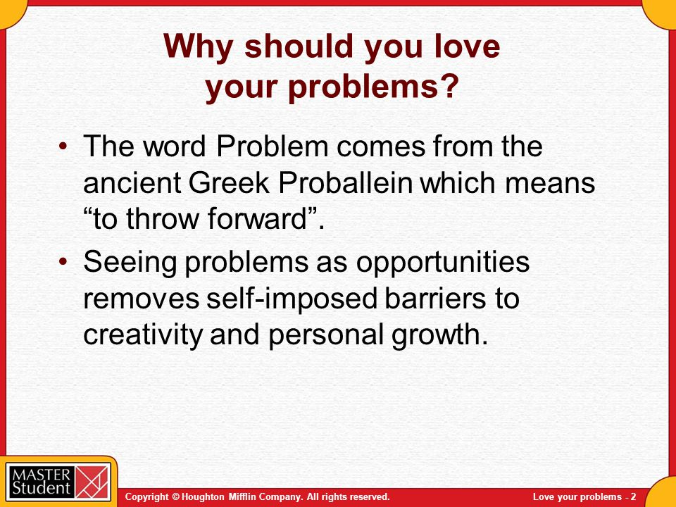 Why should you love your problems