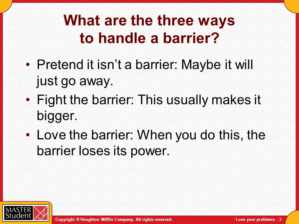What are the three ways to handle a barrier