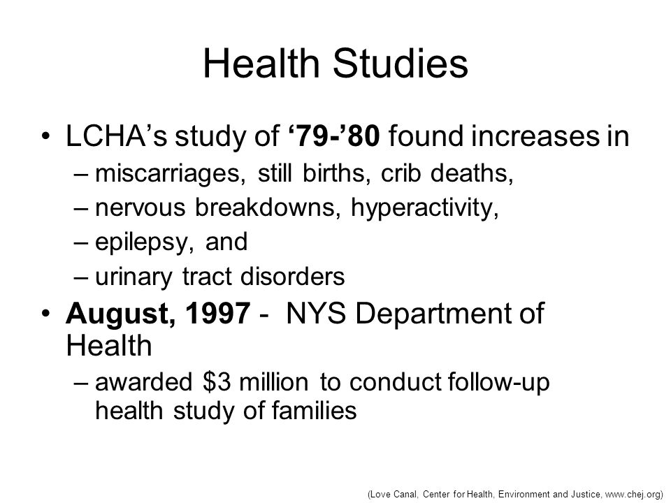 Health Studies LCHA's study of '79-'80 found increases in