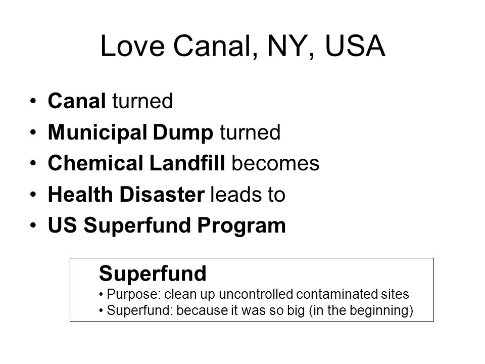 Love Canal, NY, USA Canal turned Municipal Dump turned