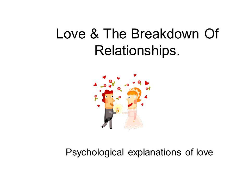 Love & The Breakdown Of Relationships
