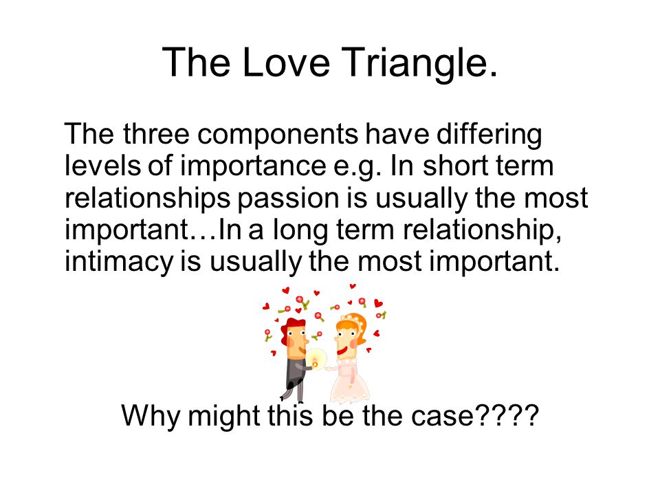 The Love Triangle.