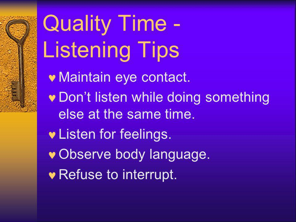 Quality Time - Listening Tips