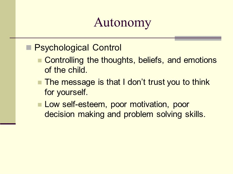 Autonomy Psychological Control