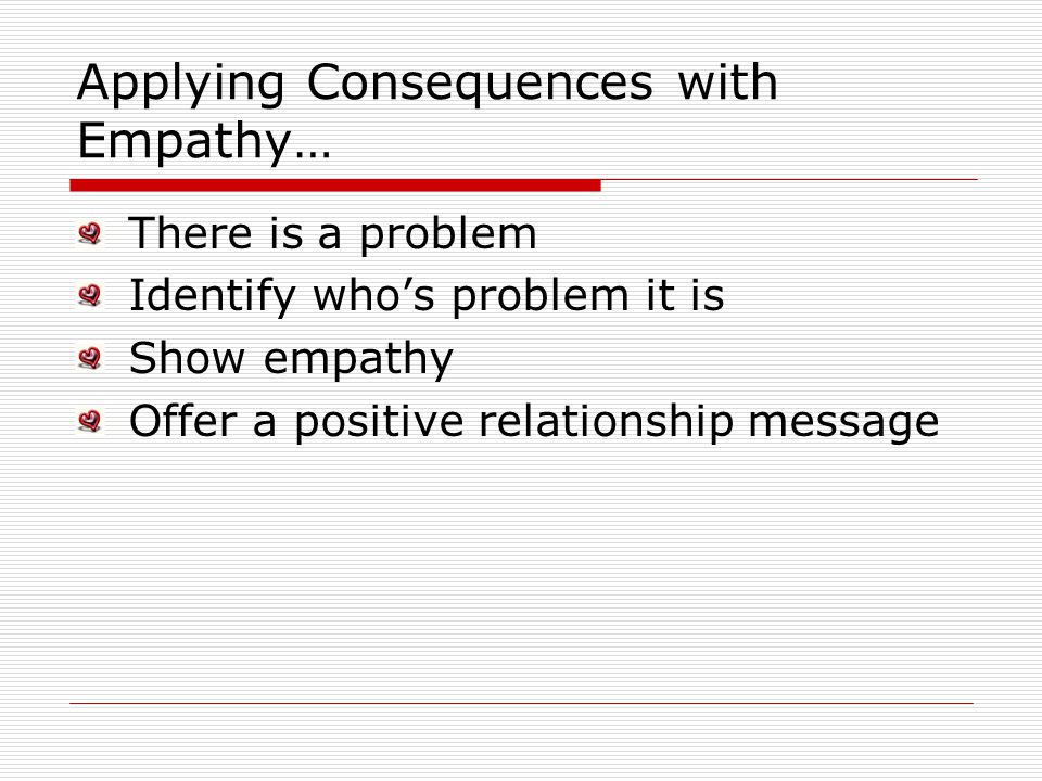 Applying Consequences with Empathy…