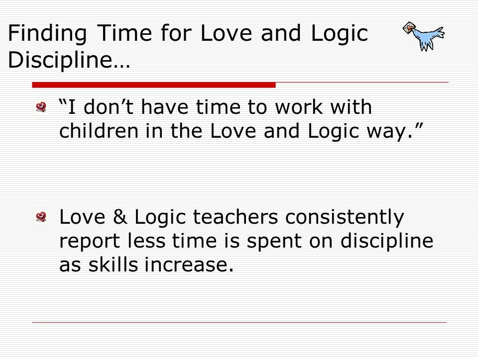 Finding Time for Love and Logic Discipline…