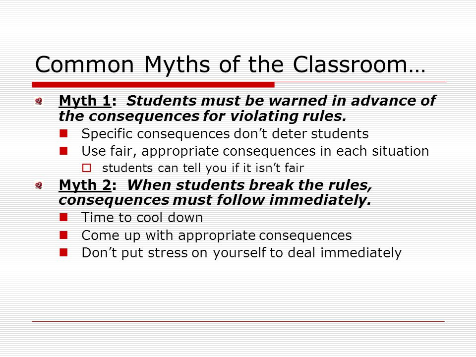 Common Myths of the Classroom…