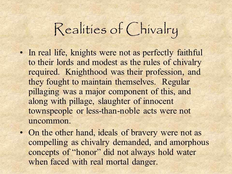 Realities of Chivalry