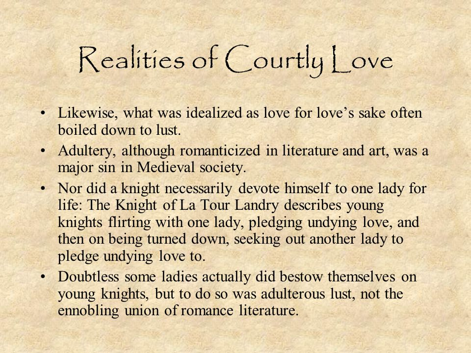 Realities of Courtly Love