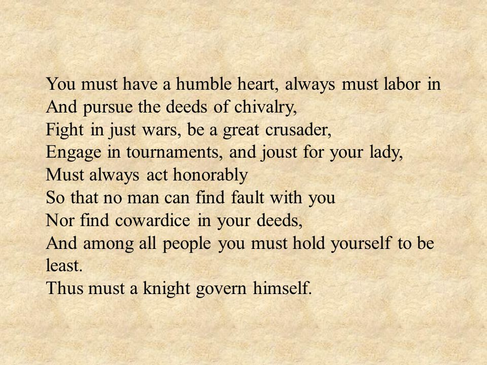 You must have a humble heart, always must labor in