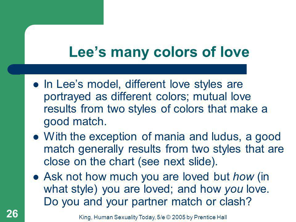 Lee's many colors of love