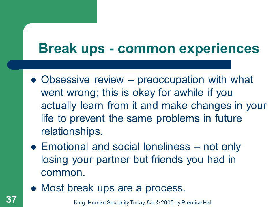 Break ups - common experiences