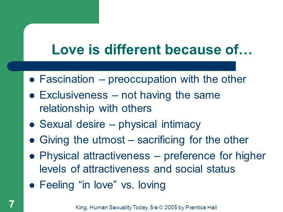 Love is different because of…