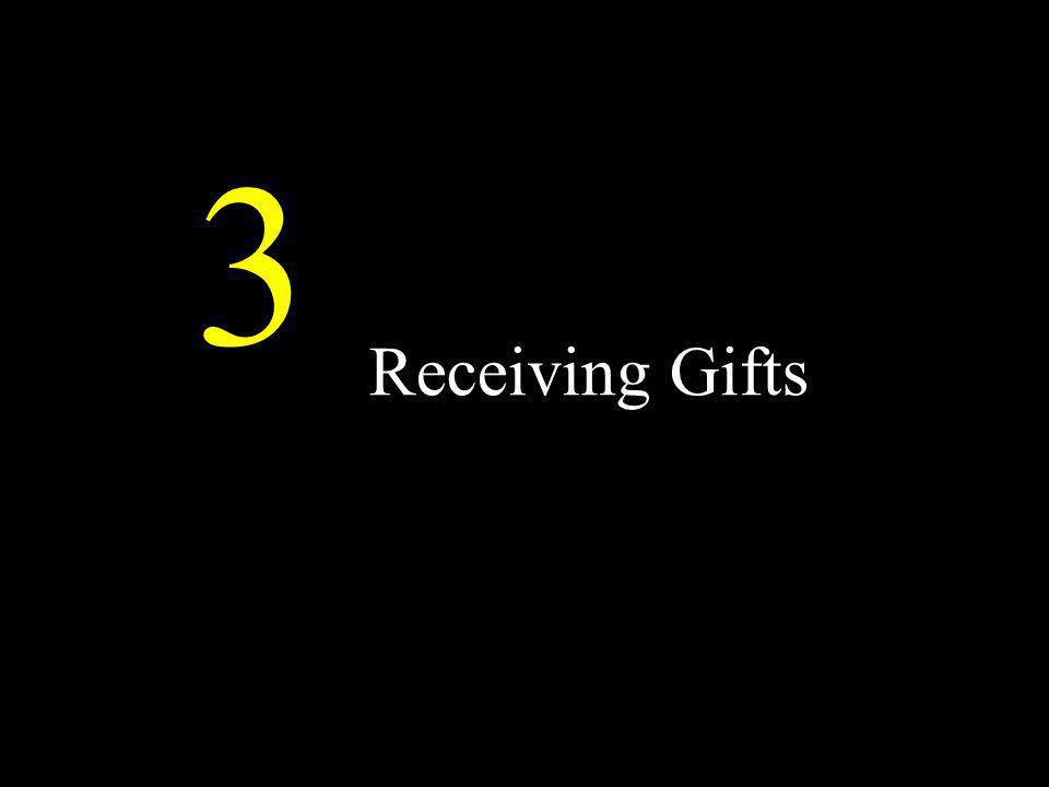 3 Receiving Gifts