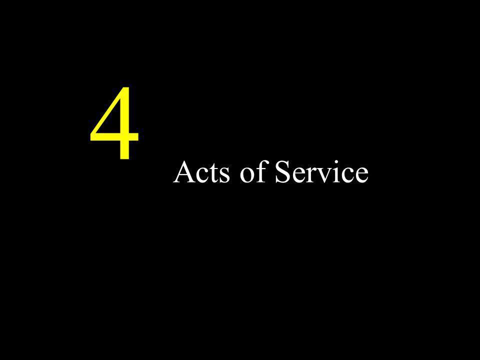4 Acts of Service