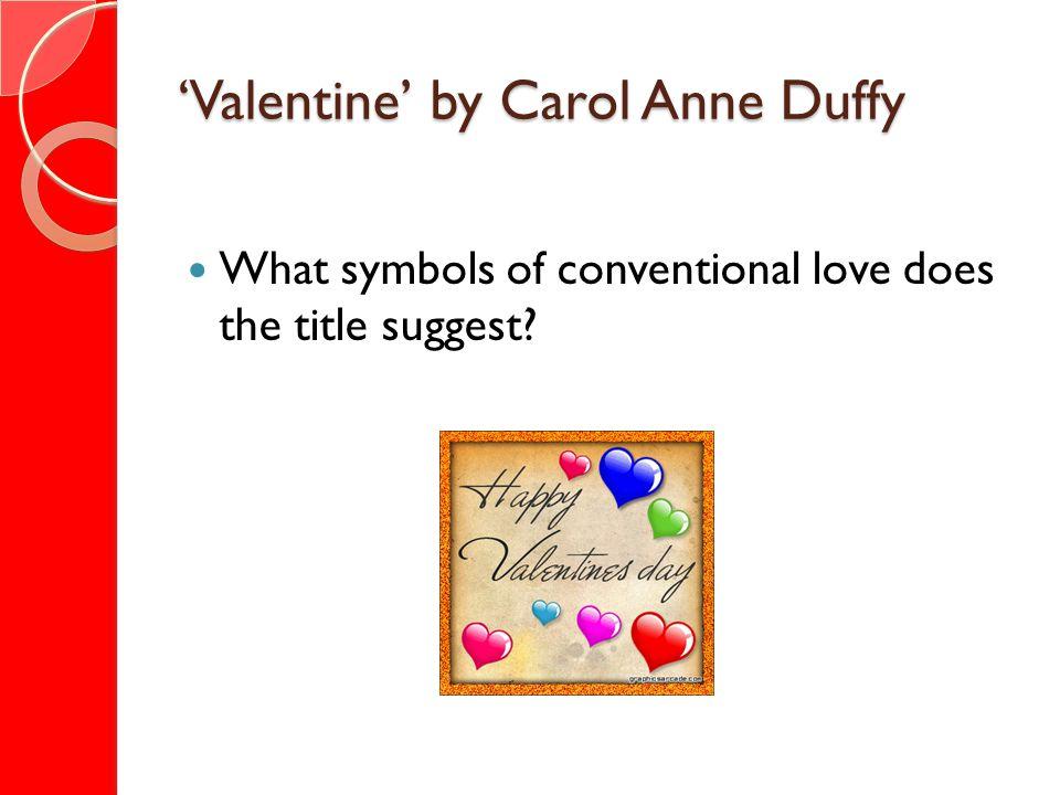 'Valentine' by Carol Anne Duffy