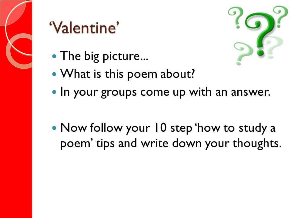 'Valentine' The big picture... What is this poem about