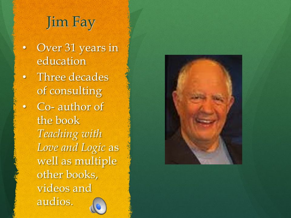 Jim Fay Over 31 years in education Three decades of consulting