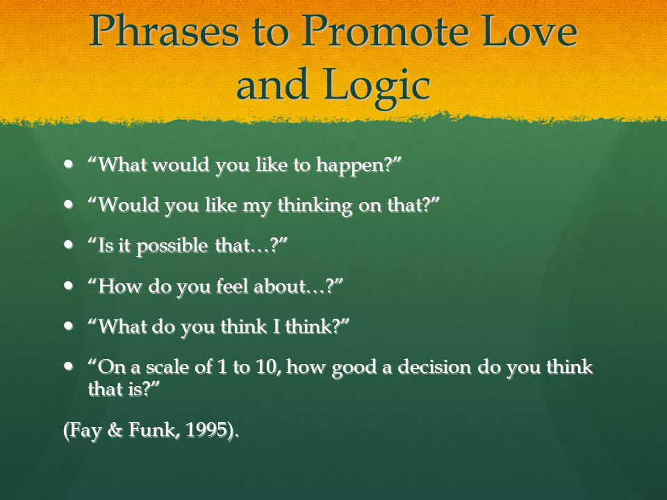 Phrases to Promote Love and Logic