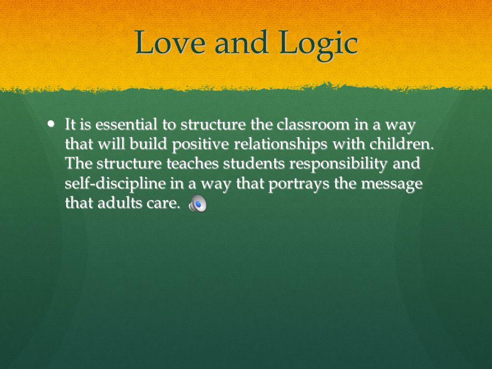 Love and Logic