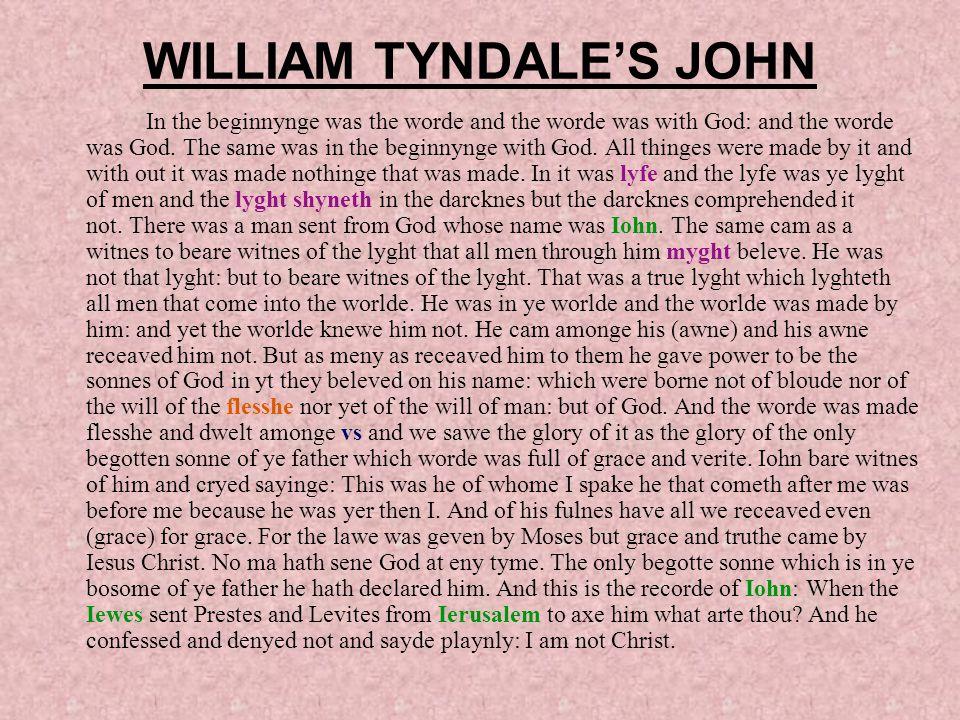 WILLIAM TYNDALE'S JOHN