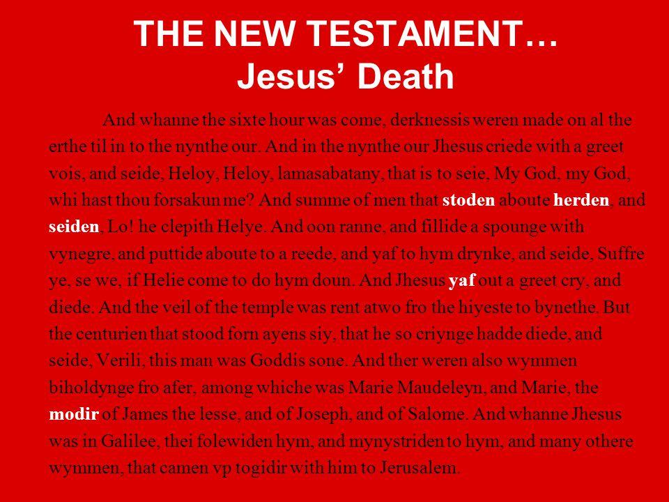 THE NEW TESTAMENT… Jesus' Death