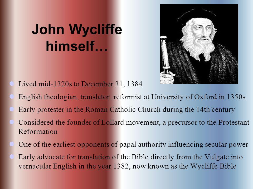 John Wycliffe himself…