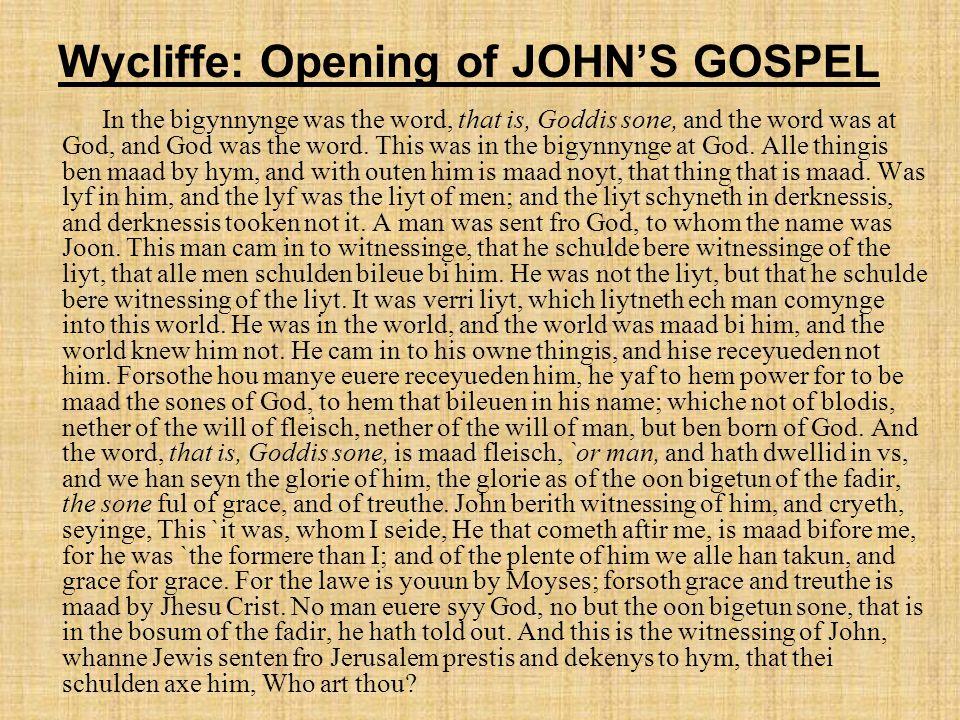 Wycliffe: Opening of JOHN'S GOSPEL
