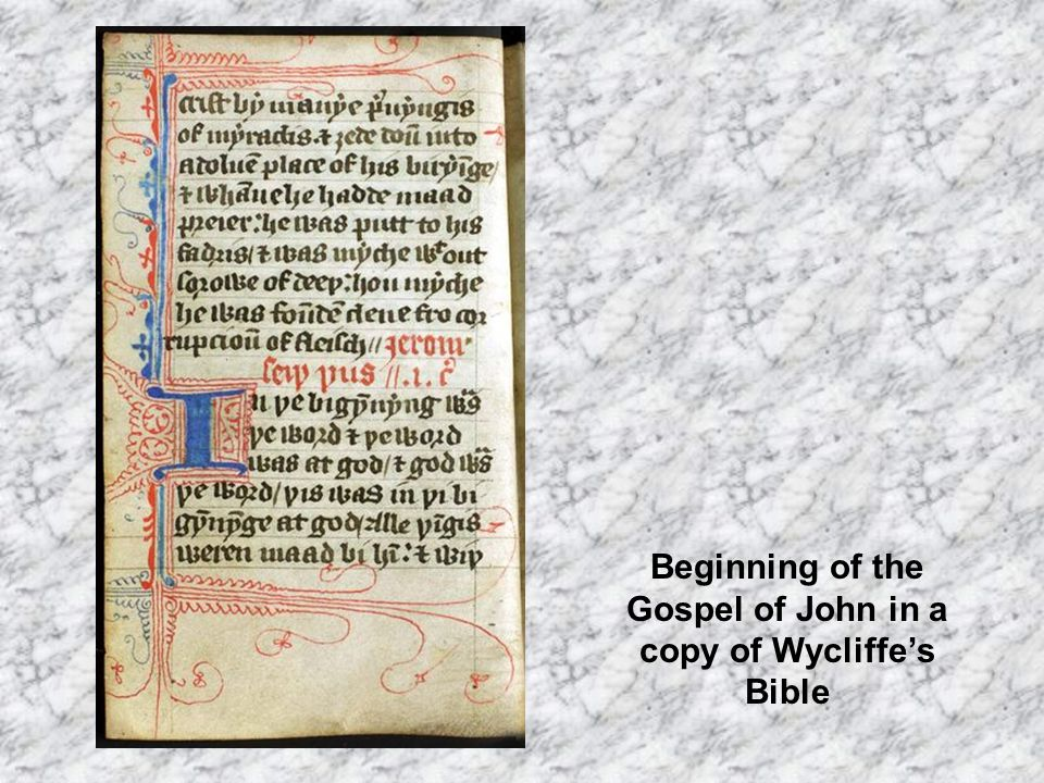 Beginning of the Gospel of John in a copy of Wycliffe's Bible