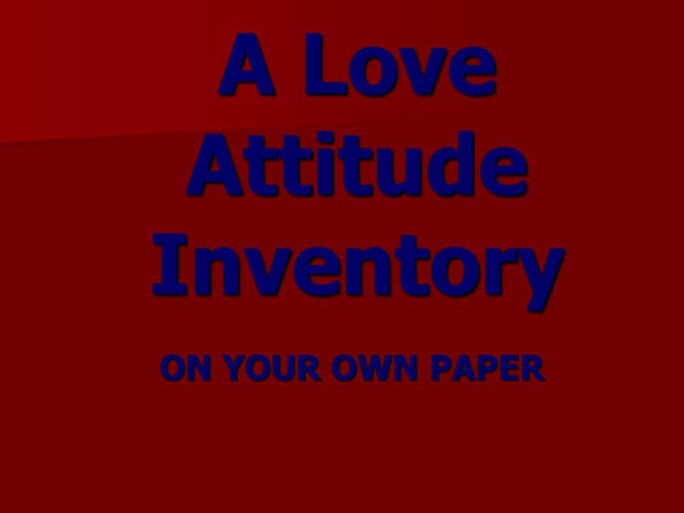 A Love Attitude Inventory