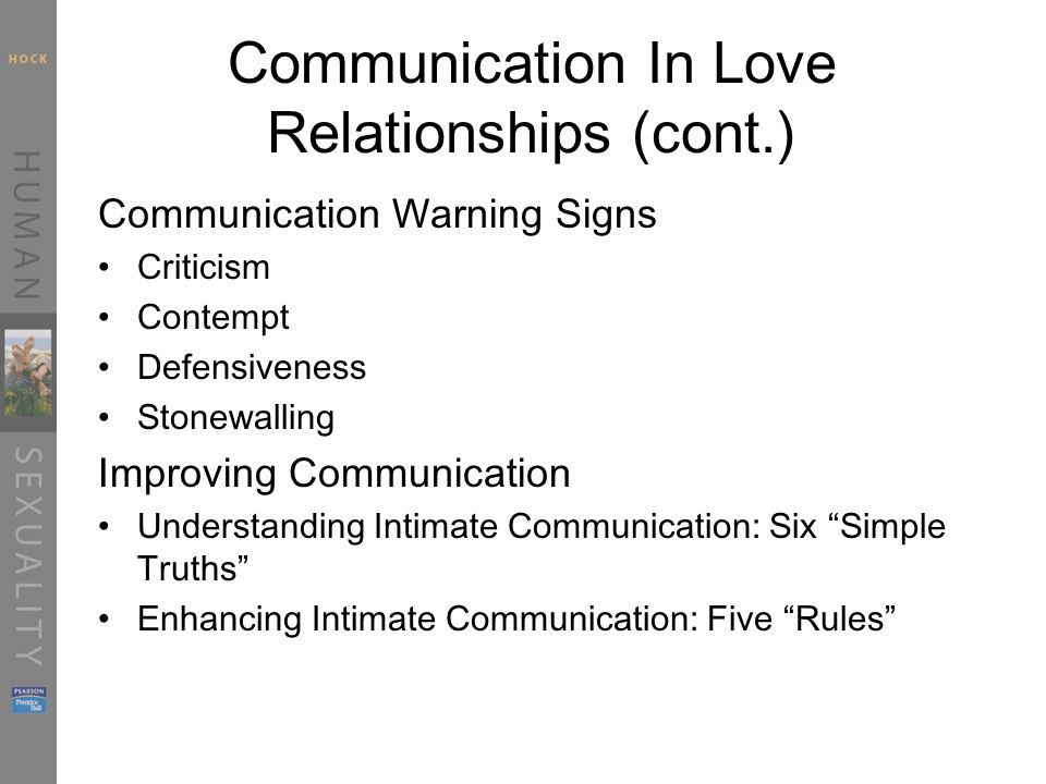 Communication In Love Relationships (cont.)
