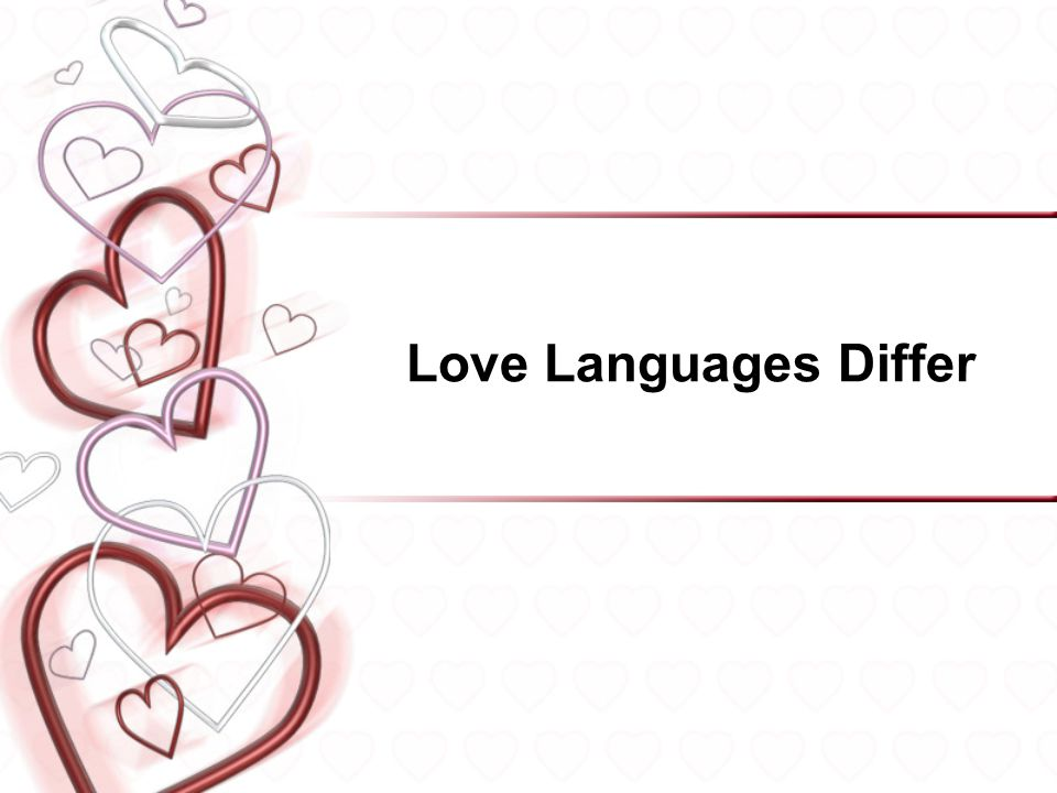 Love Languages Differ
