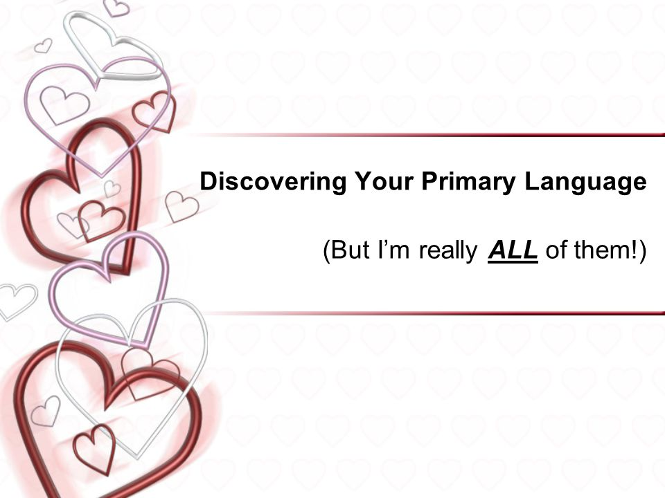 Discovering Your Primary Language