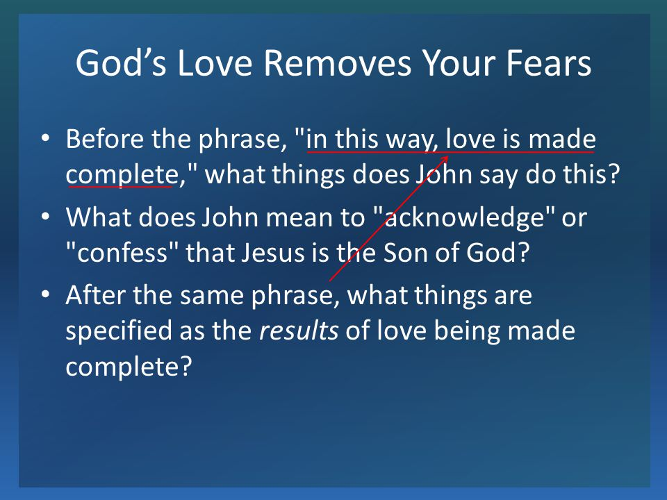 God's Love Removes Your Fears