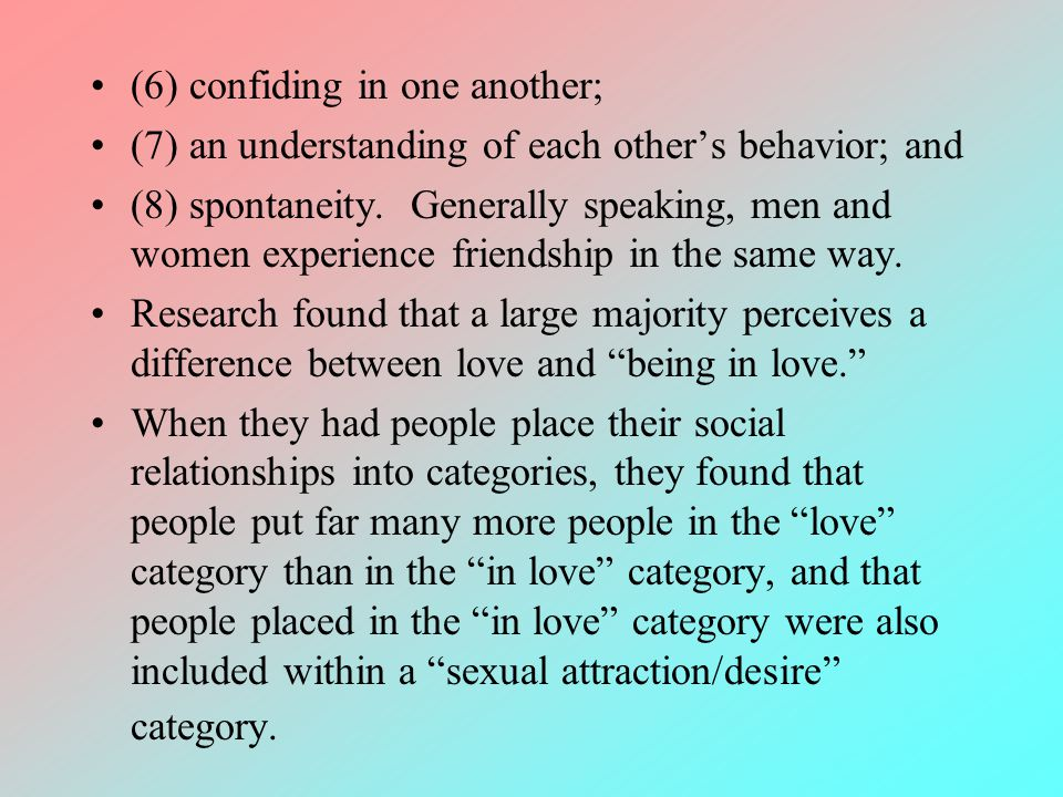 (6) confiding in one another;