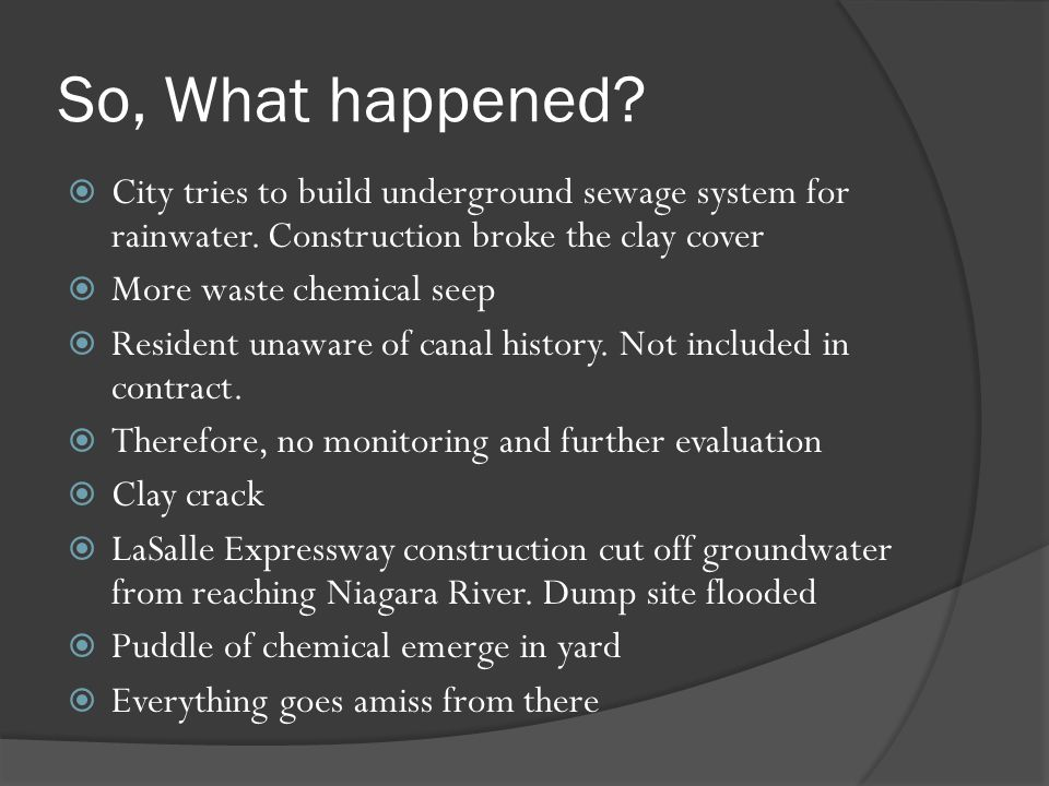 So, What happened City tries to build underground sewage system for rainwater. Construction broke the clay cover.