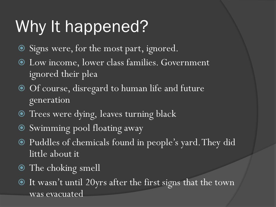 Why It happened Signs were, for the most part, ignored.