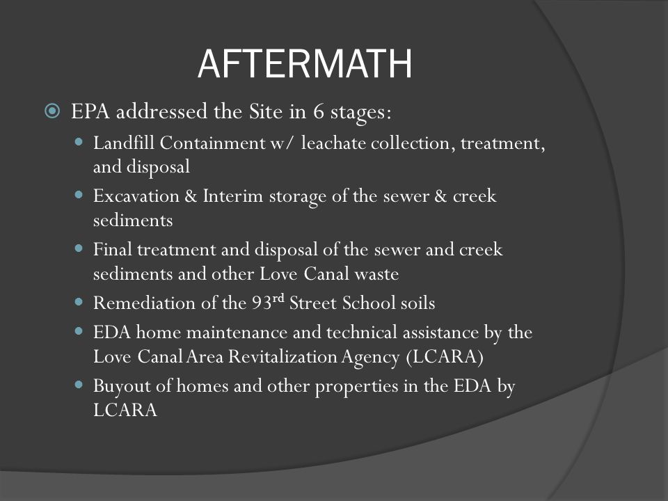 AFTERMATH EPA addressed the Site in 6 stages: