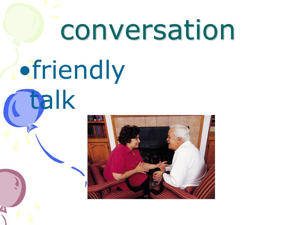 conversation friendly talk