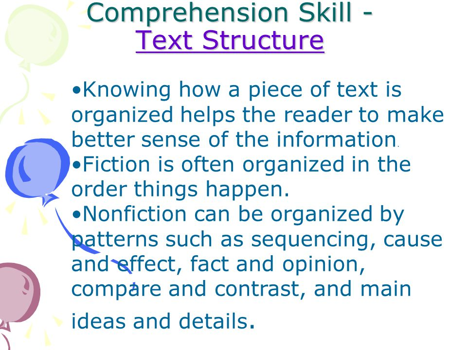 Comprehension Skill - Text Structure