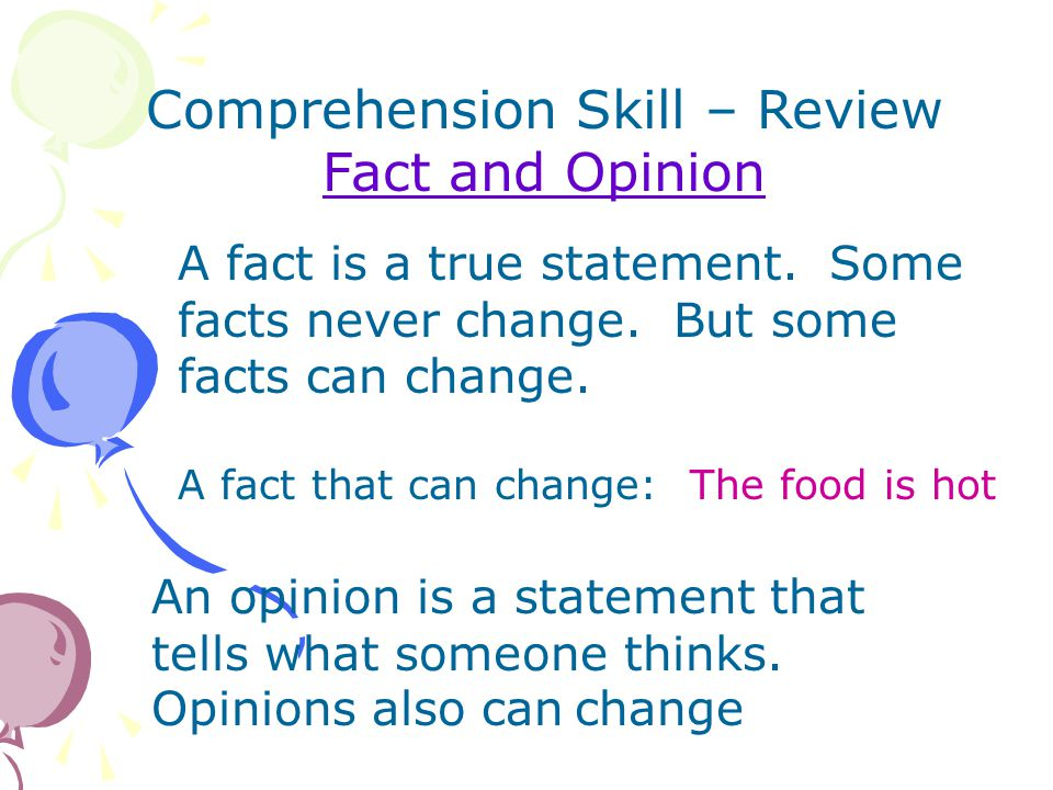 Comprehension Skill – Review Fact and Opinion