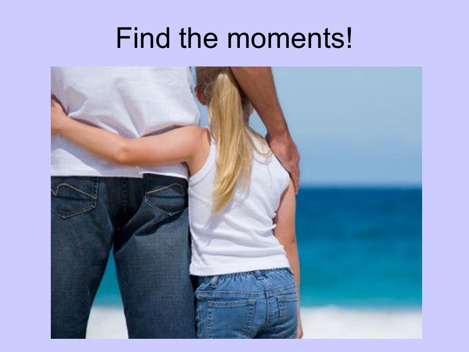 Find the moments!