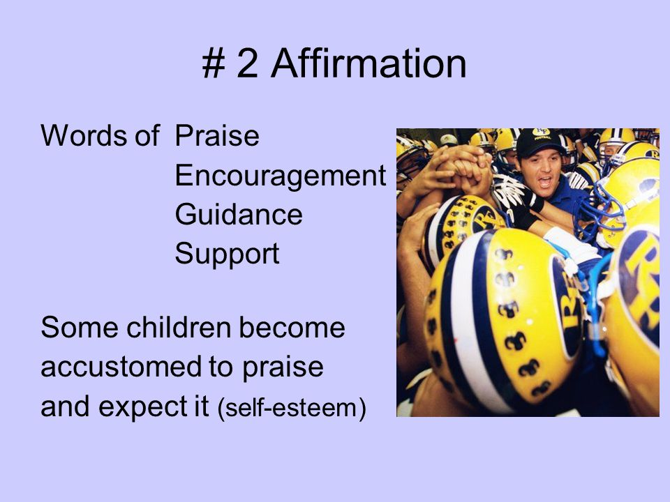 # 2 Affirmation Words of Praise Encouragement Guidance Support