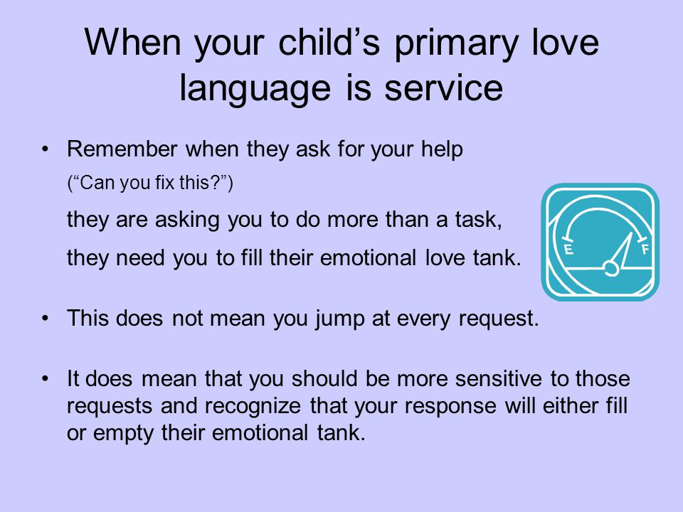 When your child's primary love language is service