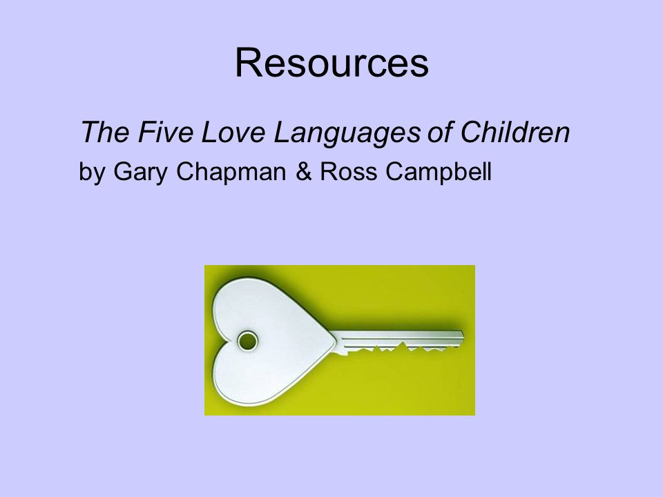 Resources The Five Love Languages of Children